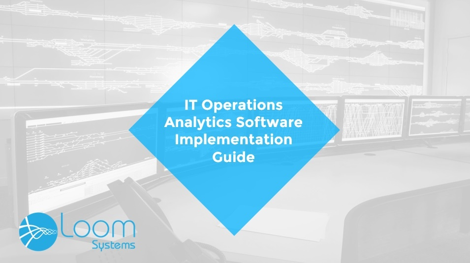 IT Operations Analytics Software Implementations Guide