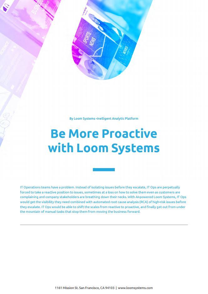 Adopt Proactive Monitoring with Loom Systems