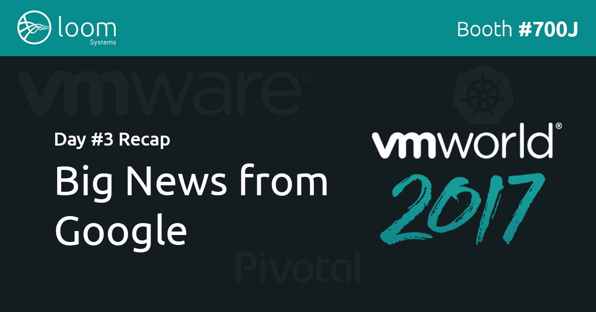 VMworld 2017 Day 3 Recap: Big News from Google