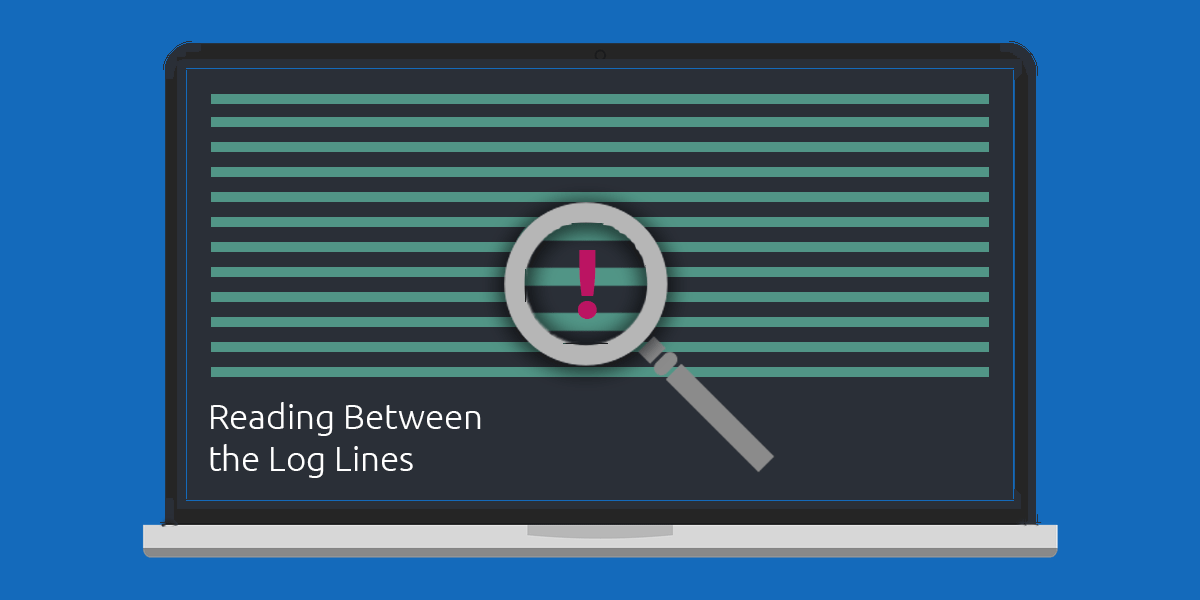 Reading Between the (Log) Lines: 4 Customer Challenges and How to Solve Them