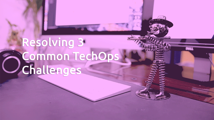 Resolving 3 Common TechOps Challenges with AI