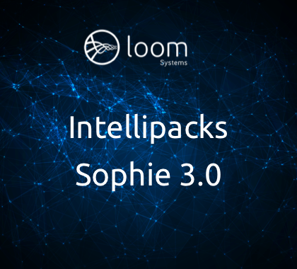 Loom Systems Announces The Release of Intellipacks as Part of Sophie 3.0