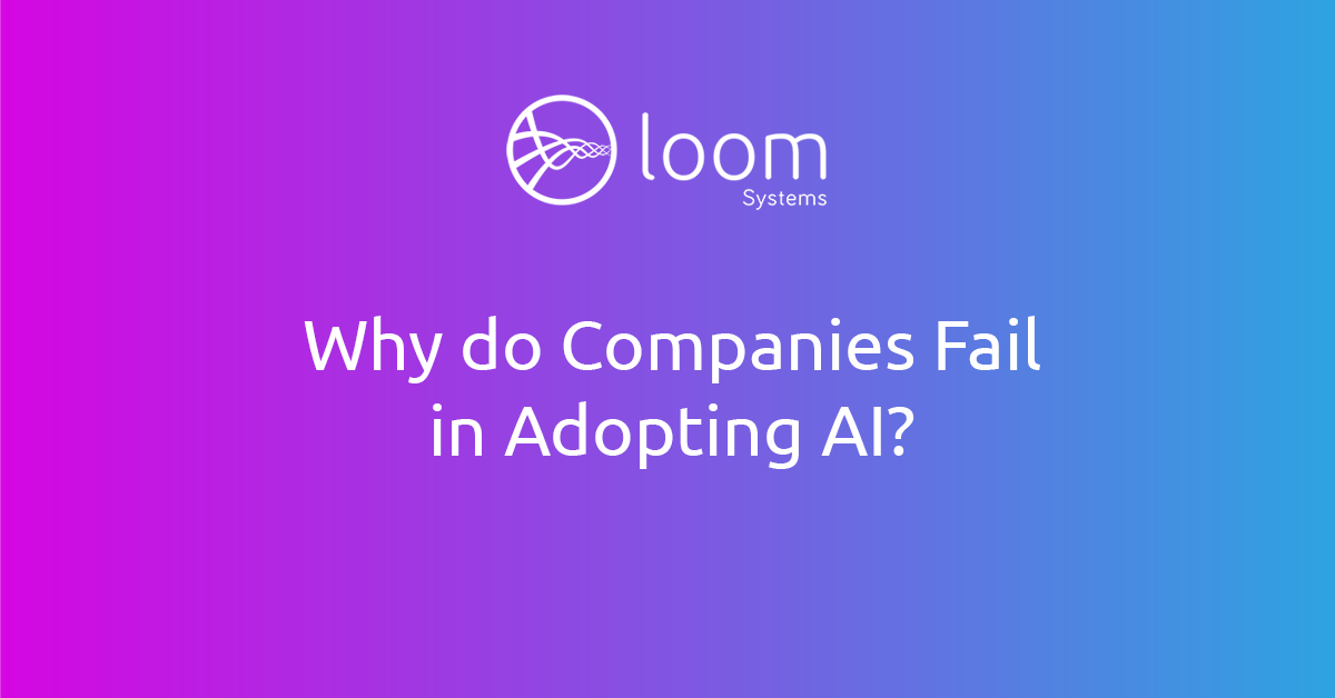 IT Operations Excellence: The paradox of Why Companies Fail Adopting Artificial Intelligence